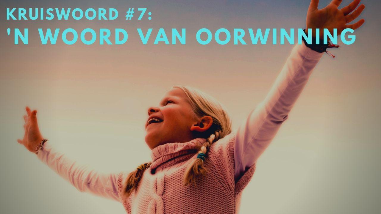 \'n Woord van Oorwinning